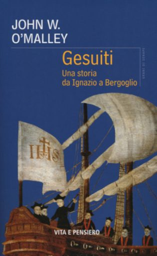 Copertina del libro Gesuiti, una storia da Ignazio a Bergoglio, di John O'Malley